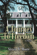 A Journey to Freedom Book