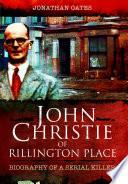 John Christie of Rillington Place