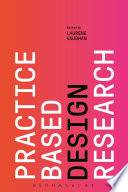 Practice based Design Research Book