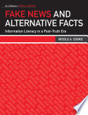 Fake News and Alternative Facts