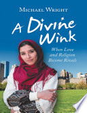 A Divine Wink When Love And Religion Become Rivals