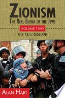 Zionism  The Real Enemy of the Jews  Volume 2