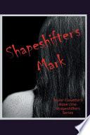 Shapeshifter   S Mark