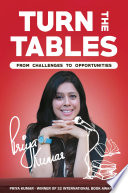 Turn The Tables   From Challenges to Opportunities Book PDF