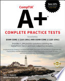 """CompTIA A+ Complete Practice Tests: Exam Core 1 220-1001 and Exam Core 2 220-1002"" by Jeff T. Parker, Quentin Docter"