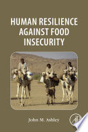 Human Resilience Against Food Insecurity