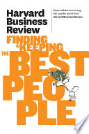 Harvard Business Review On Finding Keeping The Best People