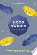 Mood Swings  The Mindful Way