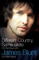 Different Country  Same State  On The Road With James Blunt