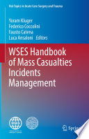 Wses Handbook Of Mass Casualties Incidents Management
