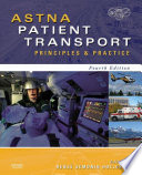 """ASTNA Patient Transport E-Book: Principles and Practice"" by ASTNA, Renee S. Holleran"
