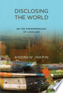 Disclosing the World