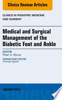 Medical And Surgical Management Of The Diabetic Foot And Ankle An Issue Of Clinics In Podiatric Medicine And Surgery  Book PDF