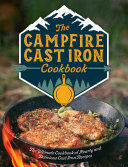 The Campfire Cast Iron Cookbook