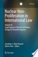 Nuclear Non Proliferation In International Law Volume Iii Book PDF