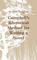 Campbell   s Rhetorical Method for Writing a Novel