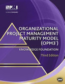 Pdf Organizational Project Management Maturity Model (OPM3®) Knowledge Foundation Telecharger