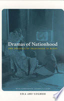 """""""Dramas of Nationhood: The Politics of Television in Egypt"""" by Lila Abu-Lughod"""
