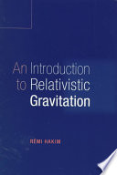 An Introduction to Relativistic Gravitation