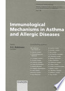 Immunological Mechanisms in Asthma and Allergic Diseases
