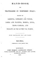 Hand Book for Travellers in Northern Italy     With travelling map and plans  Third edition  of the work originally written by Sir Francis Palgravel  corrected to the present time