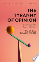 The Tyranny of Opinion