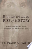 Religion and the Rise of History Book PDF