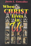 When Christ Lives in Us