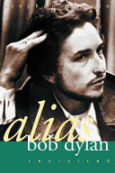 Alias Bob Dylan Revisited Book PDF