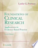 """Foundations of Clinical Research: Applications to Evidence-Based Practice"" by Leslie G Portney"