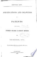 Specifications and Drawings of Patents Issued from the U S  Patent Office