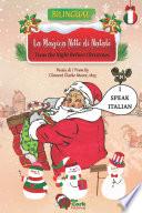 Twas the Night Before Christmas  La Magica Notte di Natale  English Italian Enhanced eBook