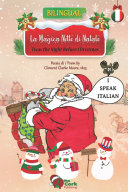 Twas the Night Before Christmas: La Magica Notte di Natale (English/Italian Enhanced eBook)