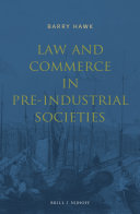 Law and Commerce in Pre Industrial Societies