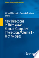 New Directions in Third Wave Human Computer Interaction  Volume 1   Technologies