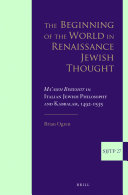 The Beginning of the World in Renaissance Jewish Thought