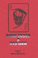 Born Under a Bad Sign ebook