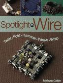 Spotlight On Wire Pdf/ePub eBook