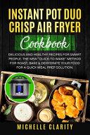 Instant Pot Duo Crisp Air Fryer Cookbook Book