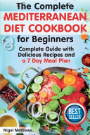 The Complete Mediterranean Diet Cookbook for Beginners