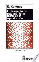 El curriculum más allá de la teoría de la reproducción
