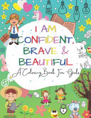 I Am Confident  Brave   Beautiful