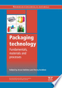 """""""Packaging Technology: Fundamentals, Materials and Processes"""" by Anne Emblem"""