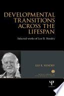 Developmental Transitions across the Lifespan