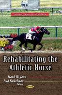 Rehabilitating the Athletic Horse Book