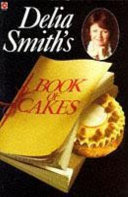 Delia Smith's Book of Cakes