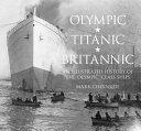 Olympic  Titanic  Britannic