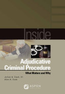 Inside Adjudicative Criminal Procedure
