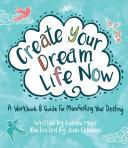 Create Your Dream Life Now Pdf/ePub eBook