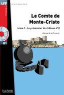 Pdf LFF B1 - Le Comte de Monte Cristo - Tome 1 (ebook) Telecharger